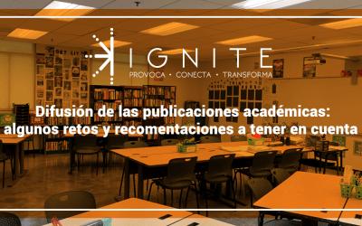 Difusión de las publicaciones académicas: algunos retos y recomendaciones a tener en cuenta