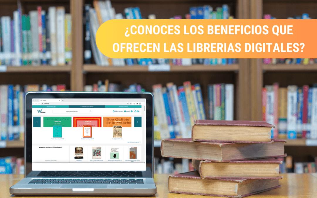 ¿Por qué las instituciones académicas deben contar con una librería digital?