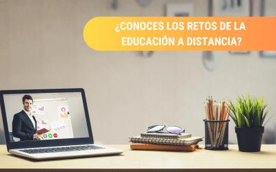 ¿Sabes cuáles son los retos de la educación a distancia?